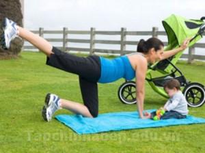 Thói quen vận động sau khi sinh để lấy lại dáng thon gọn